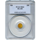 1853 (c. No Date) California Gold Rush Circulating Fractional Gold 25C, BG-204 Liberty Round PCGS MS62 R5