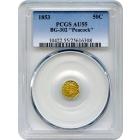 1853 California Gold Rush Circulating Fractional Gold 50C, BG-302 Liberty Octagonal, Peacock Reverse PCGS AU55 R4-