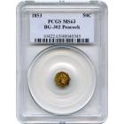 1853 California Gold Rush Circulating Fractional Gold 50C, BG-302 Liberty Octagonal, Peacock Reverse PCGS MS63 R4-
