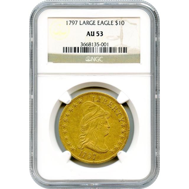 1797 $10 Draped Bust Eagle, Heraldic Eagle NGC AU53