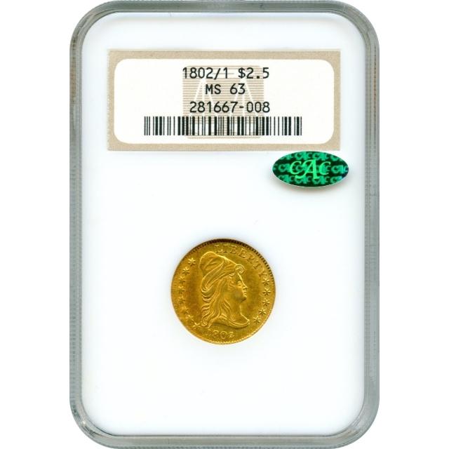 1802/1 $2.50 Draped Bust Quarter Eagle NGC MS63 (CAC)