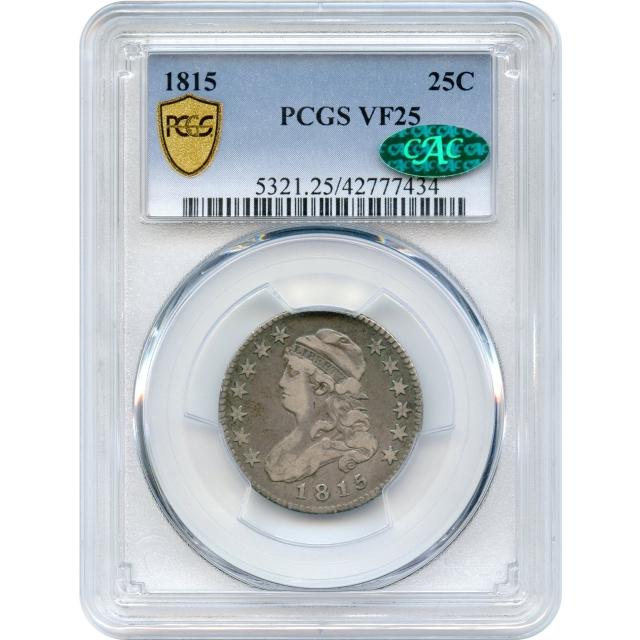 1815 25C Capped Bust Quarter PCGS VF25 (CAC)