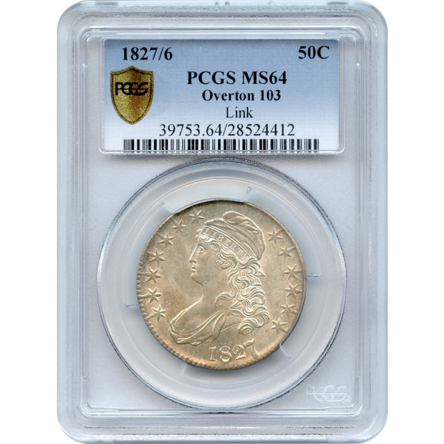 1827/6 50C Capped Bust Half Dollar, Overton 103 PCGS MS64 Ex.Chuck Link Collection