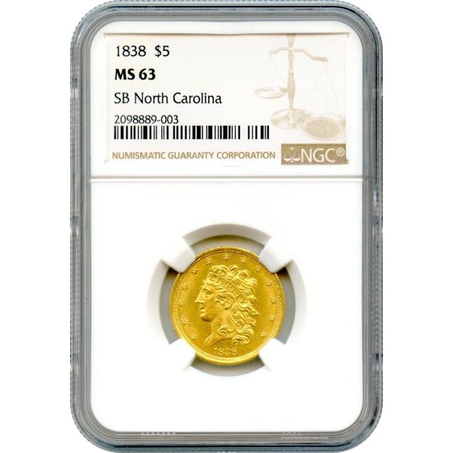 1838 $5 Classic Head Half Eagle NGC MS63 Ex.SB North Carolina