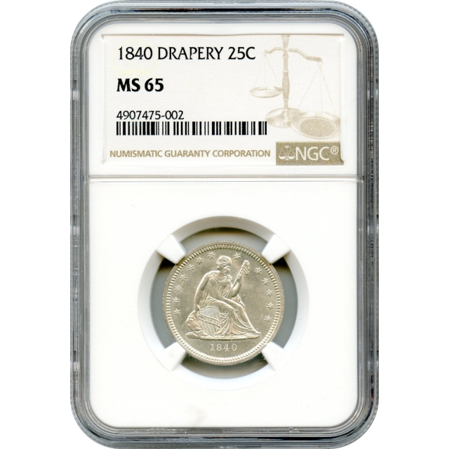 1840 25C Liberty Seated Quarter, with Drapery NGC MS65