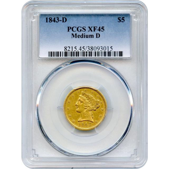 1843-D $5 Liberty Head Half Eagle, Medium D PCGS XF45