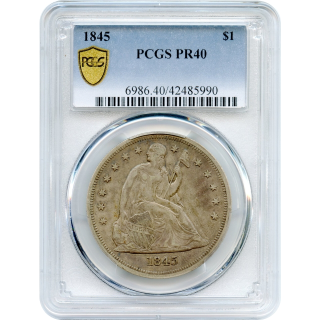 1845 $1 Liberty Seated Silver Dollar PCGS Proof-40