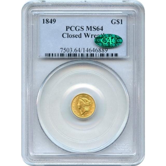 1849 G$1 Liberty Head Gold Dollar, Closed Wreath PCGS MS64 (CAC)