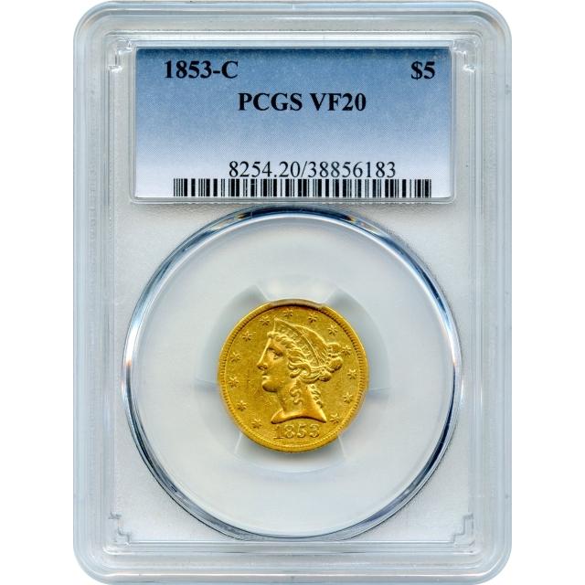 1853-C $5 Liberty Head Half Eagle PCGS VF20