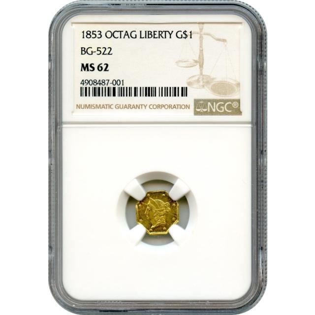 1853 California Gold Rush Circulating Fractional Gold G$1, BG-522 Liberty Octagonal NGC MS62  R6+ - TOP POP-!