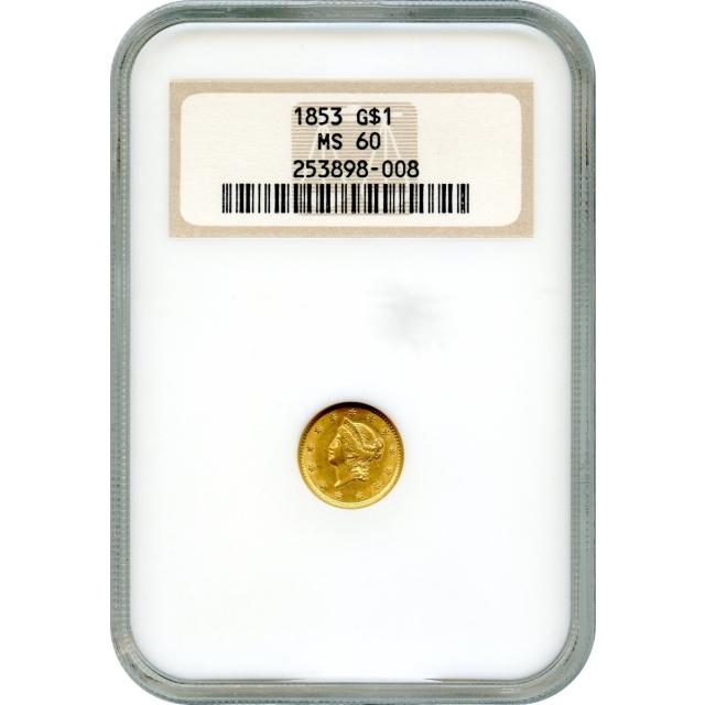 1853 G$1 Liberty Head Gold Dollar NGC MS60