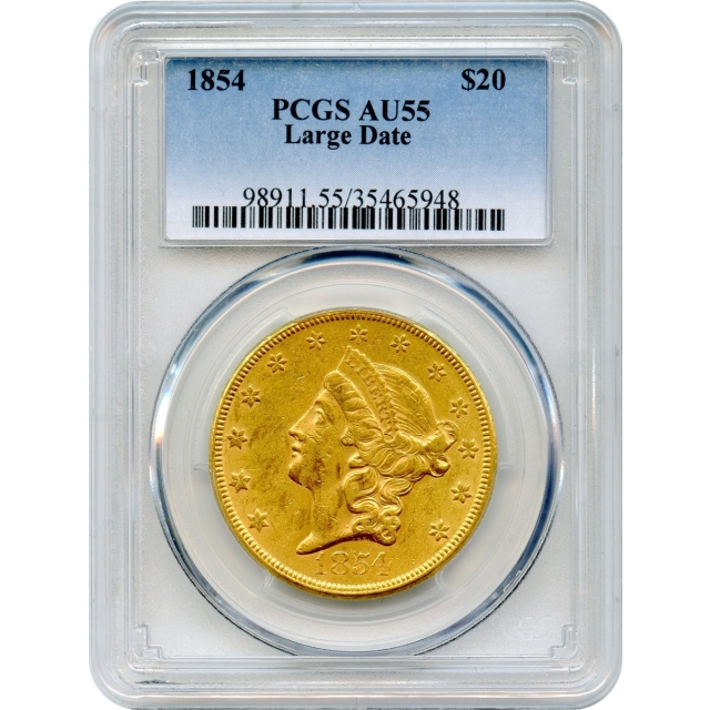 1854 $20 Liberty Head Double Eagle, Large Date PCGS AU55