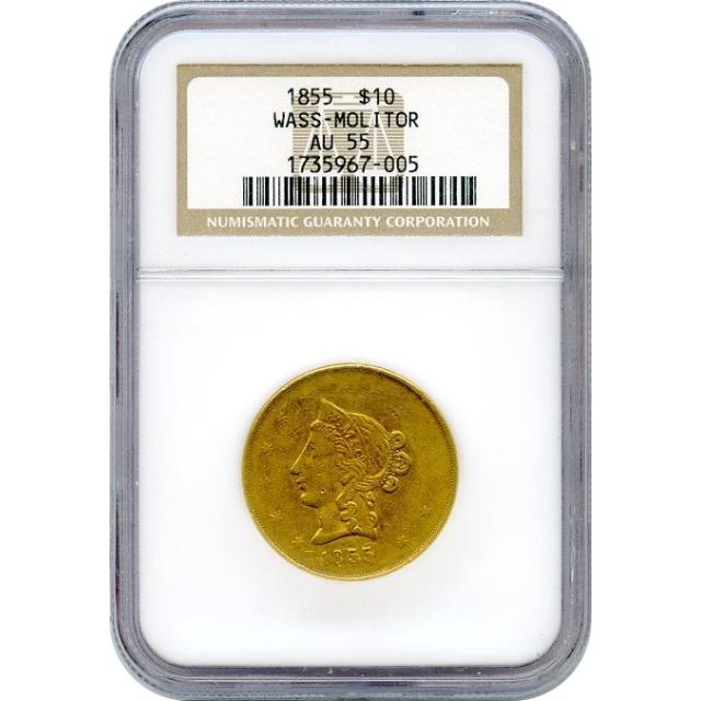 1855 $10 California Gold Eagle - Wass Molitor & Co. NGC AU55