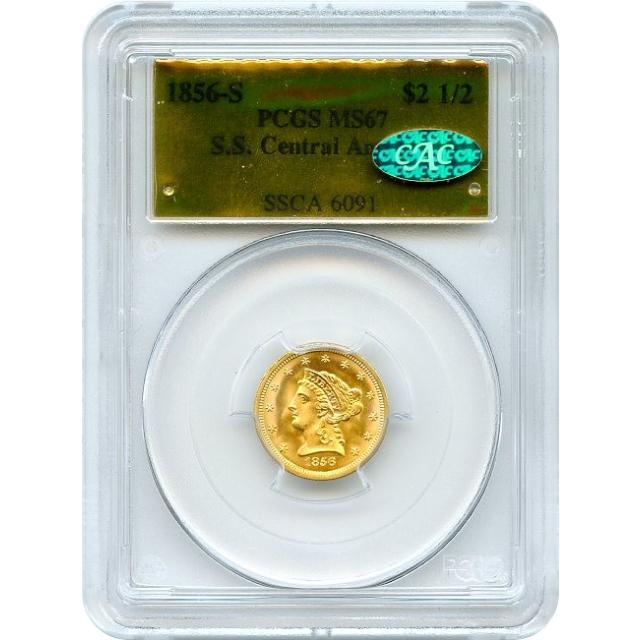 1856-S $2.50 Liberty Head Quarter Eagle PCGS MS67 (CAC) Ex.SS Central America - Finest! - P.O.R.
