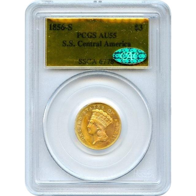 1856-S $3 Indian Princess Three Dollar PCGS AU55 CAC Ex.SS Central America