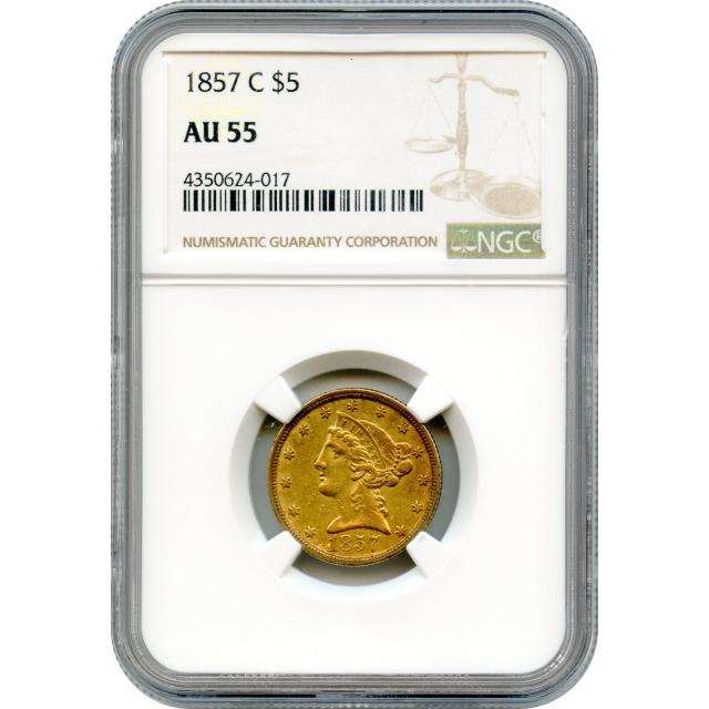 "1857-C $5 Liberty Head Half Eagle NGC AU55 ""Rarity from Charlotte Mint"""