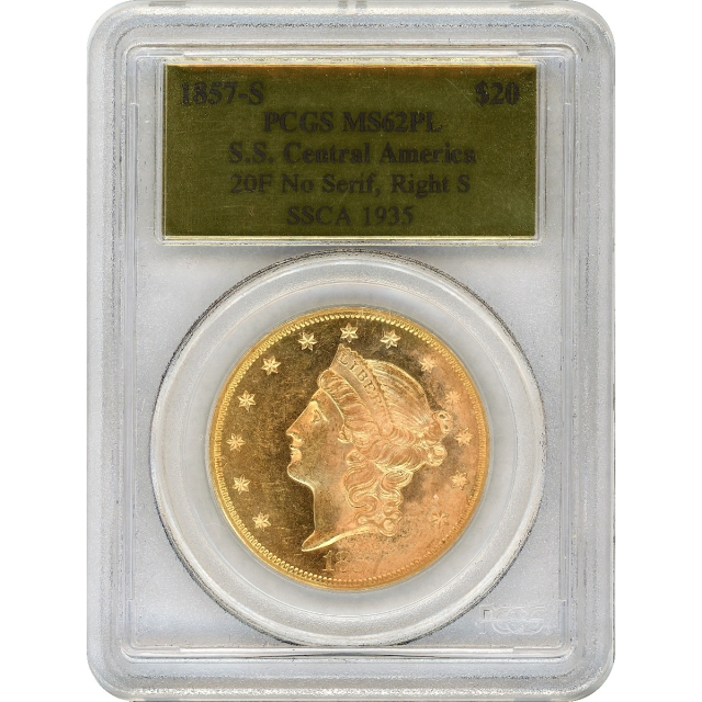 1857-S $20 Liberty Head Double Eagle 20F PCGS MS62 Prooflike Ex.SS Central America