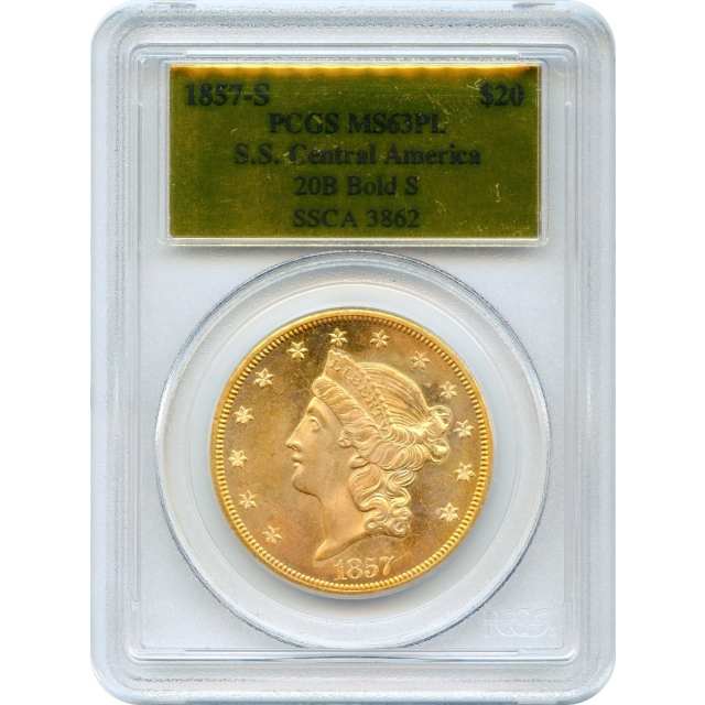1857-S $20 Liberty Head Double Eagle 20B PCGS MS63 Prooflike Ex.SS Central America