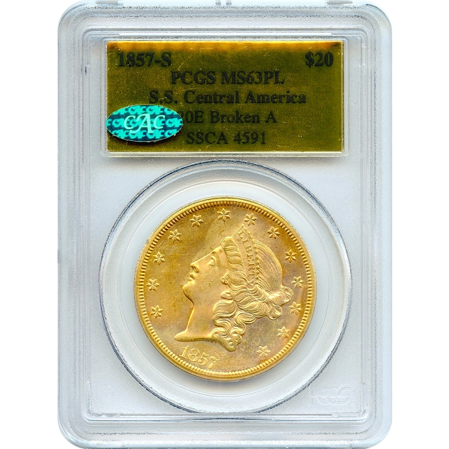 1857-S $20 Liberty Head Double Eagle, variety 20E PCGS MS63 Prooflike (CAC) Ex.SS Central America