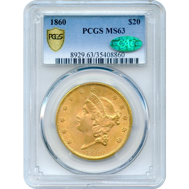 1860 $20 Liberty Head Double Eagle PCGS MS63 (CAC)