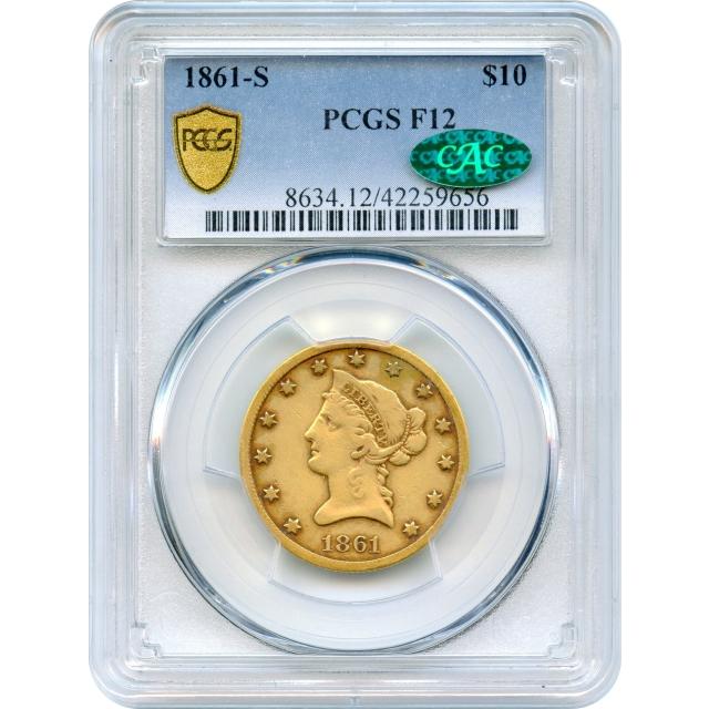 1861-S $10 Liberty Head Eagle PCGS F12 (CAC)