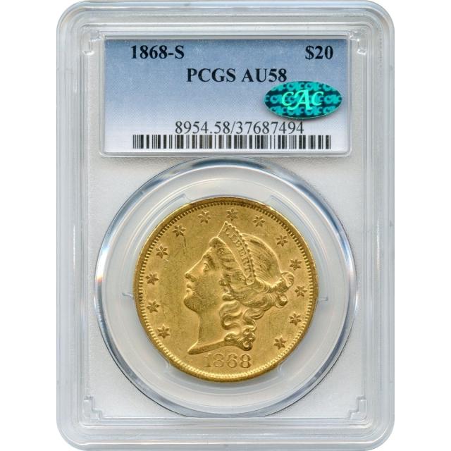 1868-S $20 Liberty Head Double Eagle PCGS AU58 (CAC)