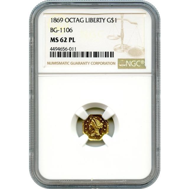 BG-1106 G$1 1869 California Fractional, Liberty Octagonal NGC MS62PL R4+