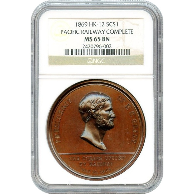 So-Called Dollar - 1869 Pacific Railway Completion SC$1 NGC MS65 Brown