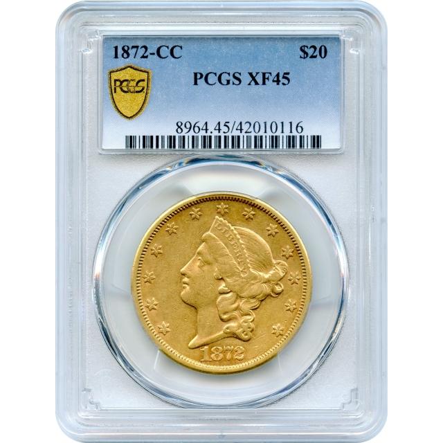 1872-CC $20 Liberty Head Double Eagle PCGS XF45