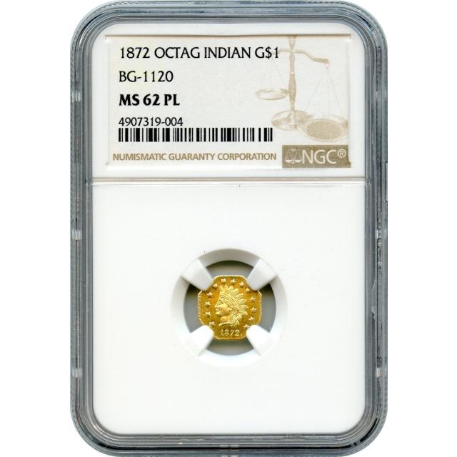 BG-1120 G$1 1872 California Fractional, Indian Octagonal NGC MS62 Prooflike R5-