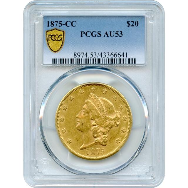 1875-CC $20 Liberty Head Double Eagle PCGS AU53