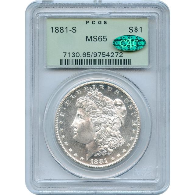 1881-S $1 Morgan Silver Dollar PCGS MS65 (CAC)