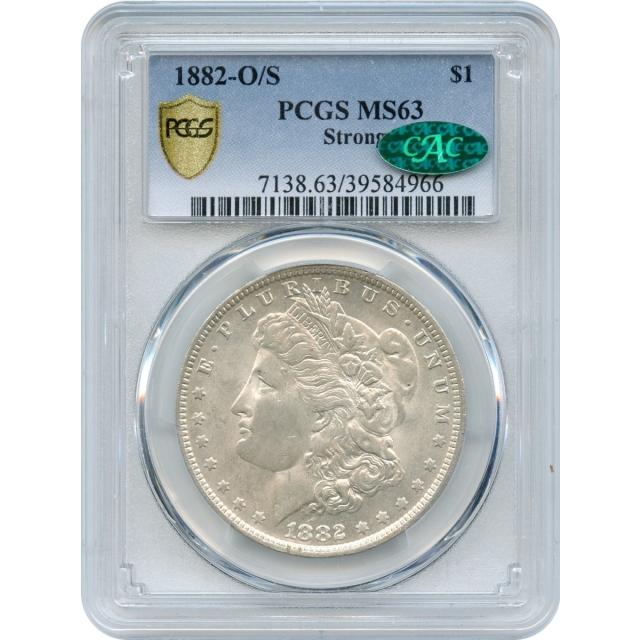 1882-O/S $1 Morgan Silver Dollar, O/S Strong PCGS MS63 (CAC)