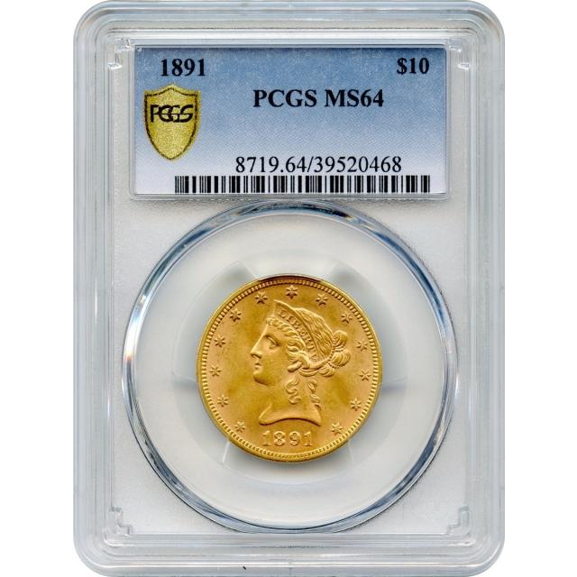 1891 $10 Liberty Head Eagle PCGS MS64