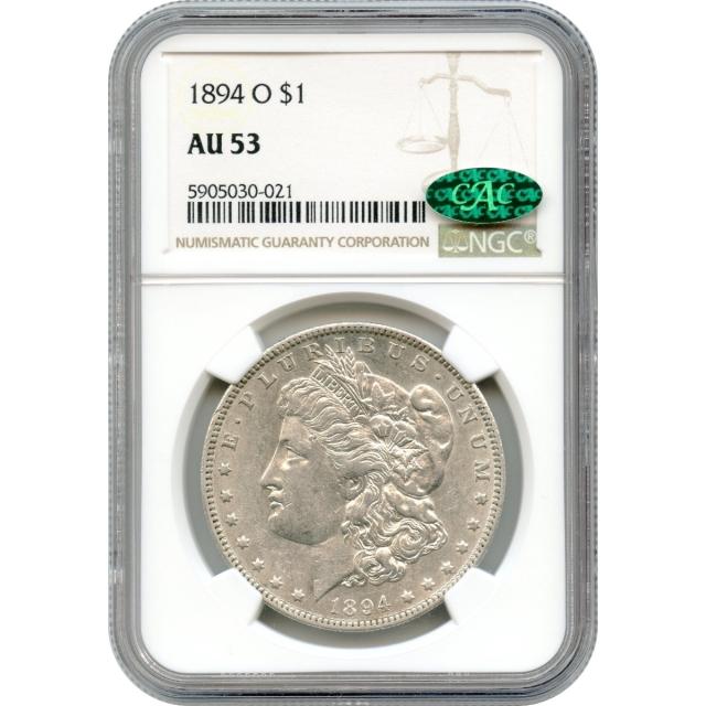 1894-O $1 Morgan Silver Dollar NGC AU53 (CAC)