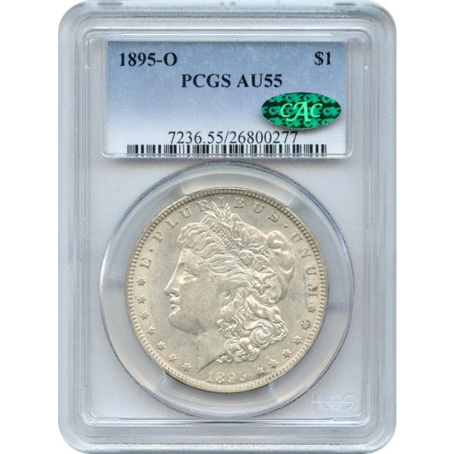 1895-O $1 Morgan Silver Dollar PCGS AU55 (CAC)
