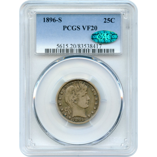 1896-S 25C Barber Quarter Dollar PCGS VF20 (CAC) - a key date to series!