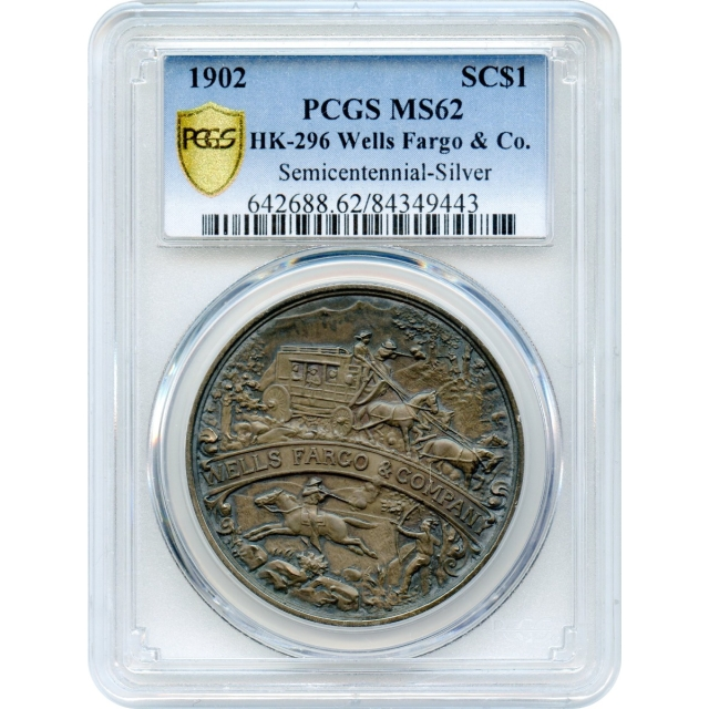 So-Called Dollar - 1902 Wells Fargo & Co. Semicentennial Medal HK-296 PCGS MS62