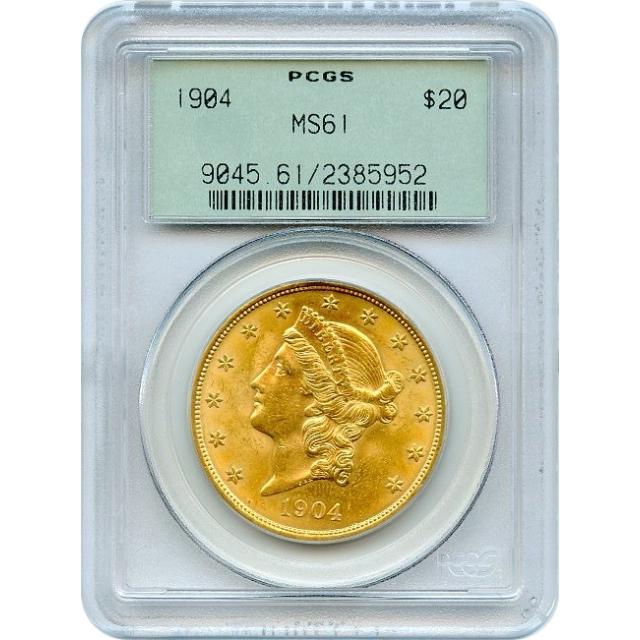 1904 $20 Liberty Head Double Eagle PCGS MS61