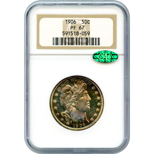 """1906 50C Barber Half Dollar NGC PR67 (CAC) """"Sold Only Within Complete 1906 Proof Set"""""""