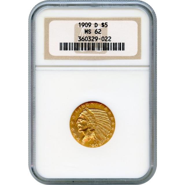 1909-D $5 Indian Head Half Eagle NGC MS62