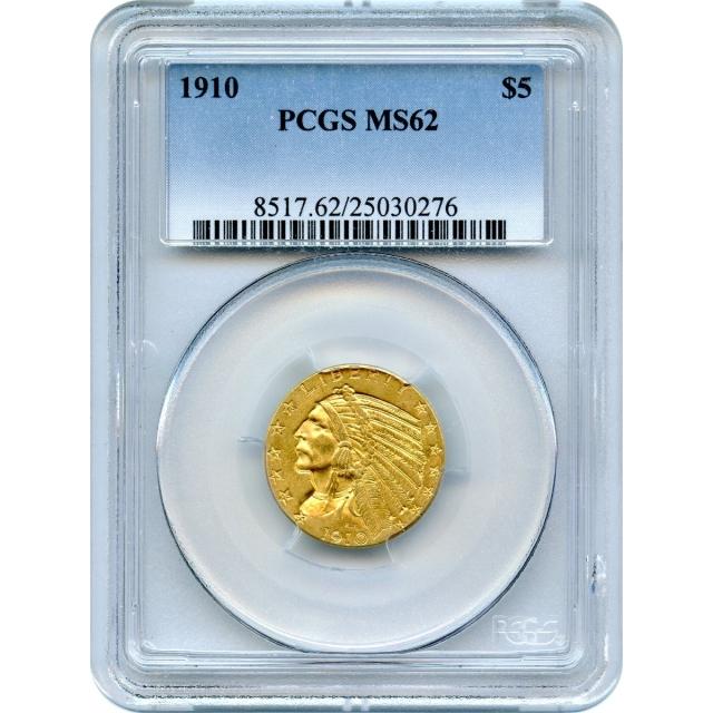 1910 $5 Indian Head Half Eagle PCGS MS62