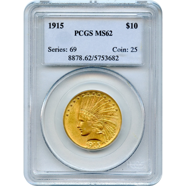 1915 $10 Indian Head Eagle PCGS MS62 - better date at common date price
