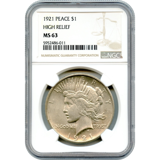 """1921 $1 Peace Silver Dollar """"High Relief"""" NGC MS63 """"Key Date and One Year Type Coin!"""""""