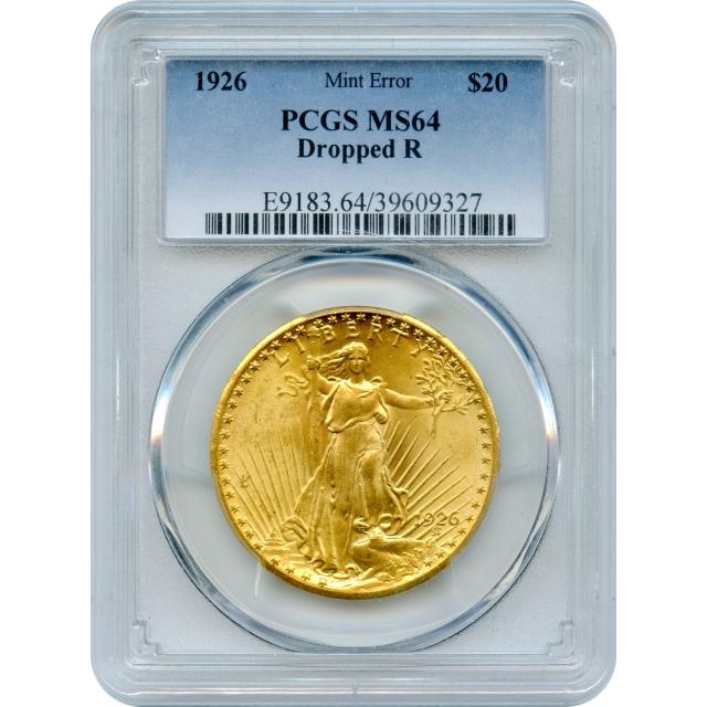 1926 $20 Saint Gaudens Double Eagle Mint Error, Dropped R PCGS MS64