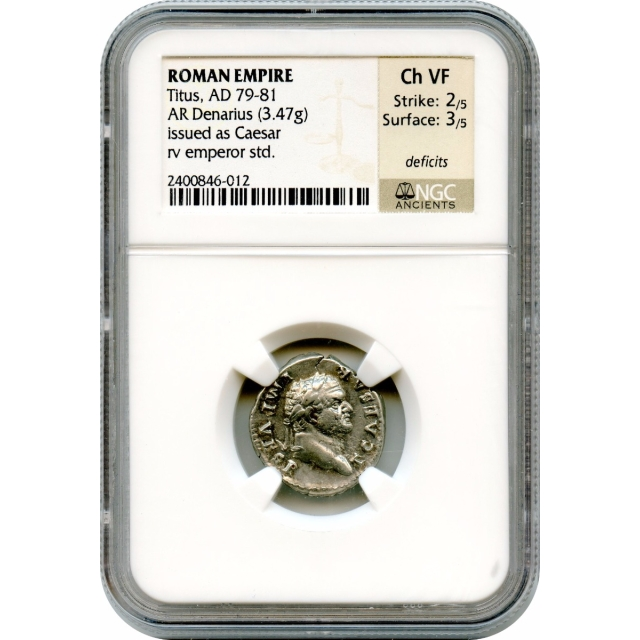 Ancient Rome - 79-81 CE Titus AR Denarius NGC Choice VF