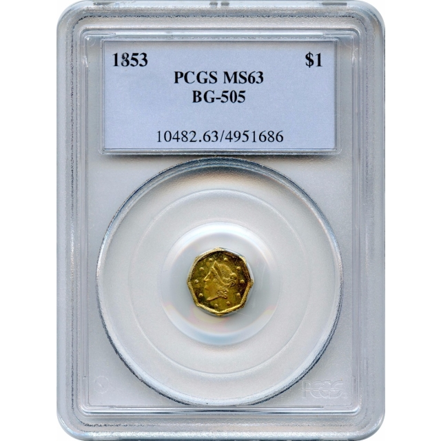 1853 California Gold Rush Circulating Fractional Gold G$1, BG-505 Liberty Octagonal PCGS MS63 R4