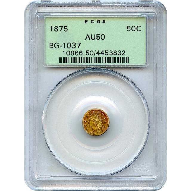 BG-1037 G50C 1875 California Fractional, Indian Round PCGS AU50 R4