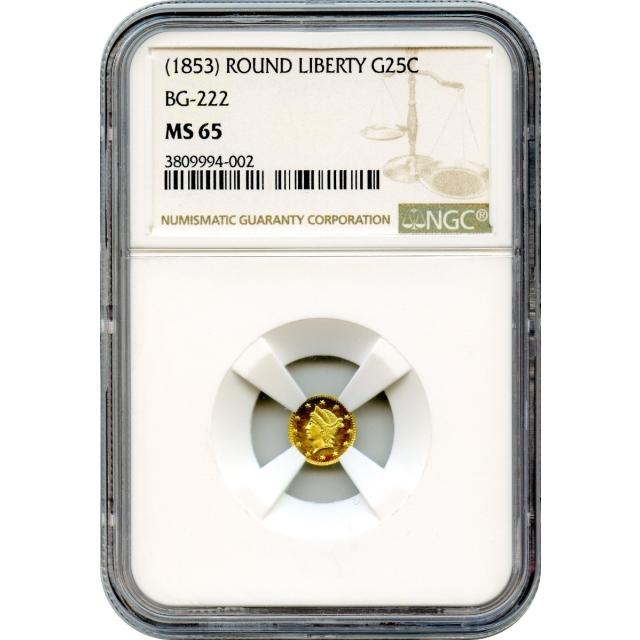 1853 California Gold Rush Circulating Fractional Gold 25C, BG-222 Liberty Round NGC MS65 R2