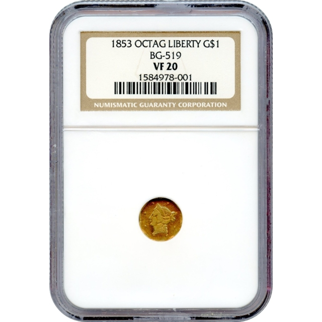 1853 California Gold Rush Circulating Fractional Gold G$1, BG-519 Liberty Octagonal NGC VF20 R4-